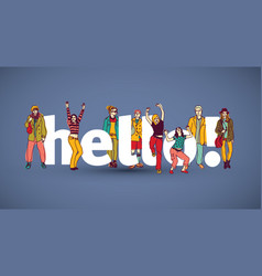 Hello team group people sign vector