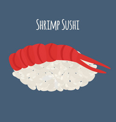 shrimp sushi - asian food with fish rice vector image vector image