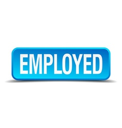 Employed blue 3d realistic square isolated button vector