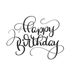 text happy birthday on white background vector image vector image