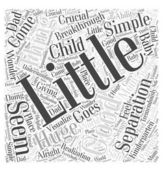 A little separation is a good thing word cloud vector