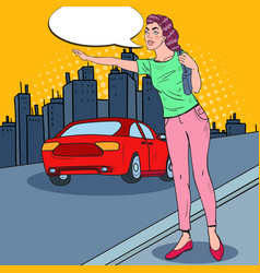 Pop art woman trying to catch a car in the city vector