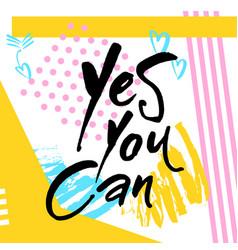 Motivational lettering positive message vector