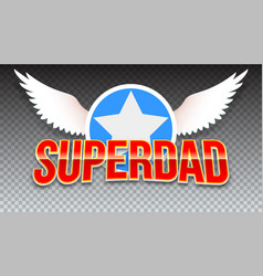 super dad red shiny text on horizontal vector image vector image