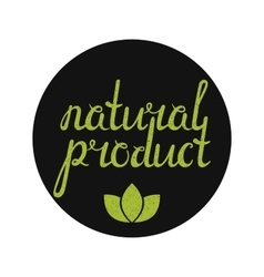 Natural product label with green leaves vector