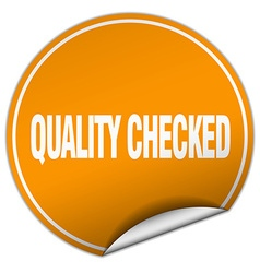 Quality checked round orange sticker isolated on vector