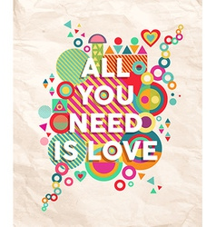All you need is love quote poster background vector
