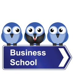 BUSINESS SCHOOL SIGN vector image vector image
