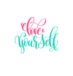 Love yourself - hand lettering calligraphy vector