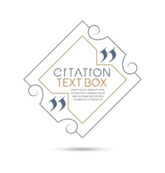 Citation text box frame for decoration quote vector