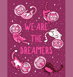 print with cats in space we are the vector image vector image