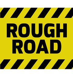 Rough road sign vector