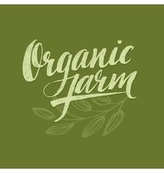 Organic Farm Modern brush lettering vector image