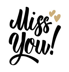 Miss you lettering phrase on white background vector