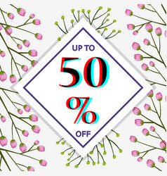 50 percent off sign template with flowers in vector