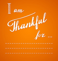 Thanksgiving hand lettering and calligraphy design vector image vector image
