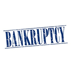 Bankruptcy blue grunge vintage stamp isolated on vector
