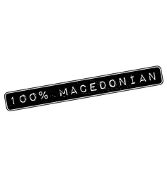 100 percent macedonian rubber stamp vector