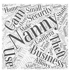 Nanny cams for home and business security word vector