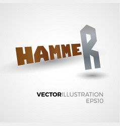 Hammer lettering concept vector