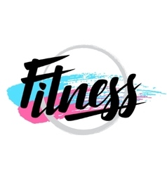 Fitness lettering poster concept handwritten word vector