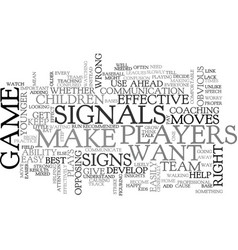 When to give signals text word cloud concept vector