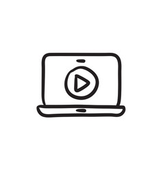 Laptop with play button on screen sketch icon vector