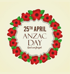 Anzac day lest we forget flower wreath natural vector