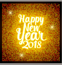 greeting card happy new year 2018 retro style for vector image