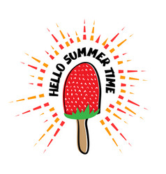 hello summer time strawberry ice cream vector image