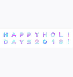 happy holidays 2018 background christmas rounded vector image vector image