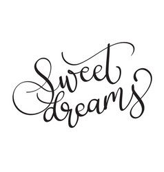 Sweet dreams text on white background vector