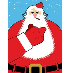 Bad Santa Claus shows Bad hand gesture Bully vector image