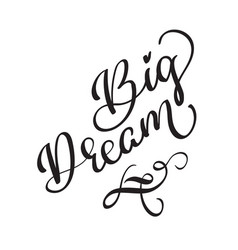 big dream text on white background vector image