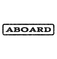 Aboard watermark stamp vector