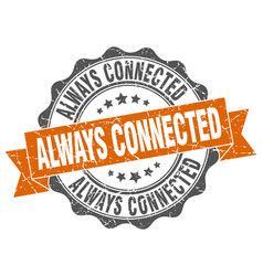 Always connected stamp sign seal vector