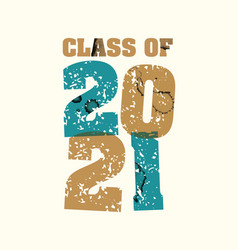 Class of 2021 concept stamped word art vector