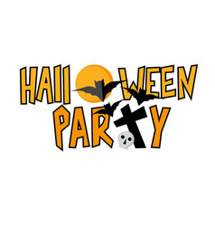 halloween party lettering with bats and skull vector image