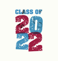Class of 2022 concept stamped word art vector
