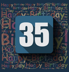 35 happy birthday background or card vector