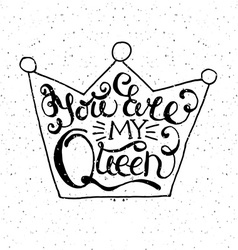 Crown with hand drawn typography poster vector