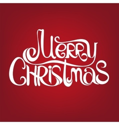 MERRY CHRISTMAS hand lettering - handmade vector image vector image