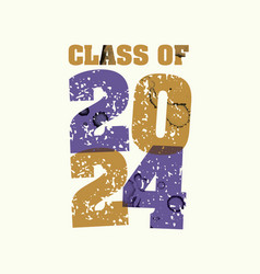 Class of 2024 concept stamped word art vector