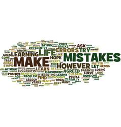 Learn from the mistakes you make text background vector