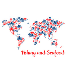 Fishing and seafood fish world map vector