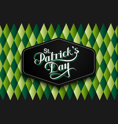 Handwritten saint patricks day label vector