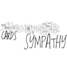 When to send sympathy cards text word cloud vector