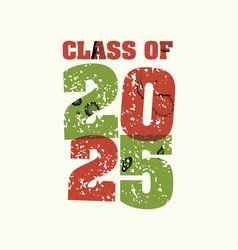 Class of 2025 concept stamped word art vector