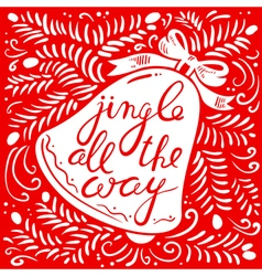 Jingle all the way calligraphic lettering vector