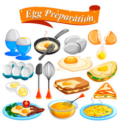 Different delicious egg preparation food dishes vector